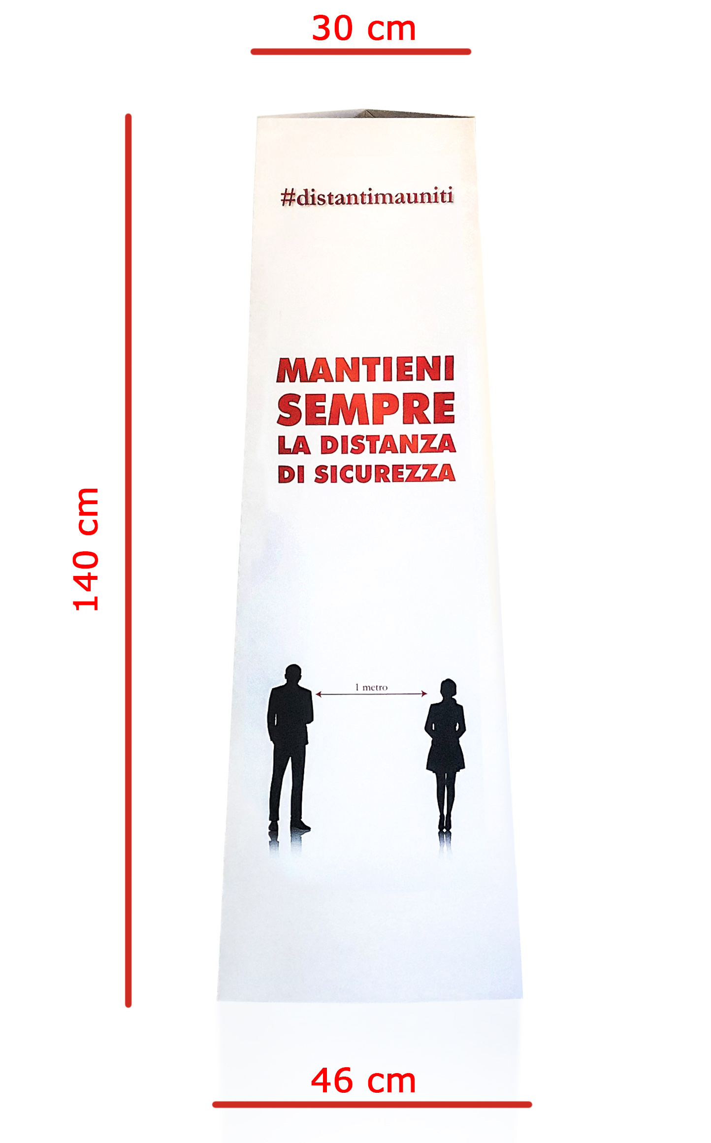"TOTEM A BASE TRIANGOLARE: ""MANTIENI SEMPRE LA DISTANZA DI SICUREZZA"""